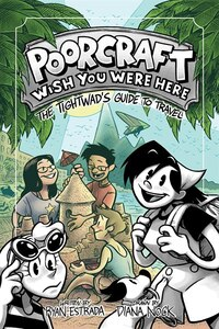 Poorcraft: Wish You Were Here: The Tightwad's Guide To Travel