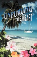 Unfurling The Heart