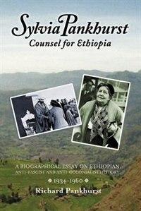 Sylvia Pankhurst: Counsel For Ethiopia