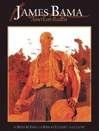 James Bama: American Realist: American Realist