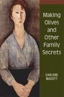 Making Olives and Other Family Secrets