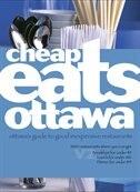 Book CheapEats Ottawa: Ottawa's guide to 200+ good quality, inexpensive restaurants by Alexa Clark