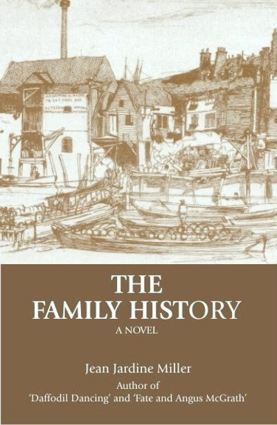 The Family History by Jean Jardine-Miller