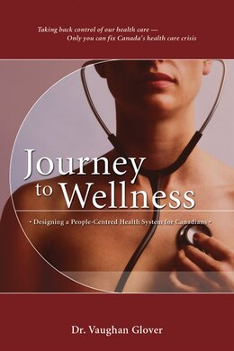 Book Journey To Wellness by Vaughan Glover