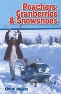 POACHERS CRANBERIES & SNOWSHOES