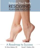 Resolving Plantar Fasciitis - A Roadmap to Success