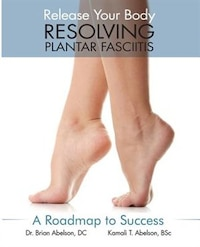 Resolving Plantar Fasciitis - A Roadmap to Success