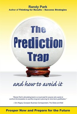 Book The Prediction Trap and How to Avoid it by Randy Park