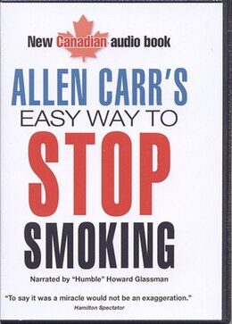 Book Allen Carr's Easy Way to Stop Smoking Audio CD Set: Narrated by Howard Glassman by Allen Carr