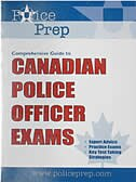 Comprehensive Guide to Canadian Police Officer Exams by Deland Jessop