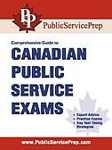 Comprehensive Guide to Canadian Public Service Exams by Deland Jessop