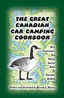 The Great Canadian Car Camping Cookbook by Brenda L. Murray