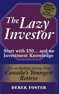 The Lazy Investor: Start with $50...and no Investment Knowledge