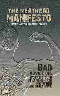 The Meathead Manifesto by Brody McVittie