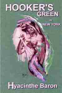 Hookers Green in New York, an Art Mystery by Hyacinthe Baron