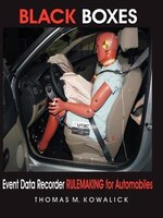 Black Boxes: Event Data Recorder Rulemaking For Automobiles