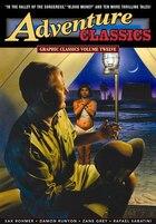 Graphic Classics Volume 12: Adventure Classics: Graphic Classics Volume Twelve