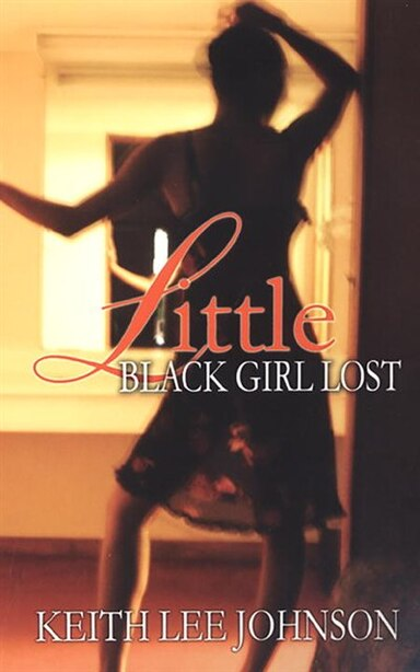 Little Black Girl Lost by Keith Lee Johnson