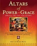 Altars of Power and Grace, Create the Life You Desire: Achieve Harmony, Health, Fulfillment, and…
