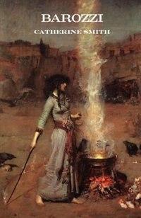Barozzi; or the Venetian Sorceress