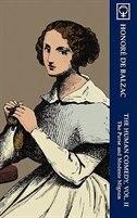 The Human Comedy, Vol. II: The Purse and Modeste Mignon (Noumena Classics) by Honoré de Balzac