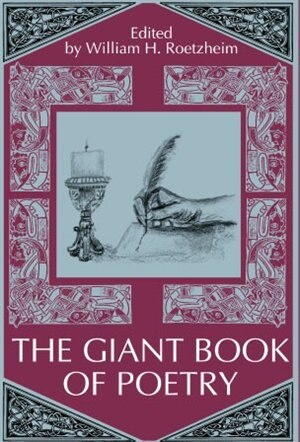 The Giant Book of Poetry Audio Edition: Poems That Make a Statement by William Roetzheim