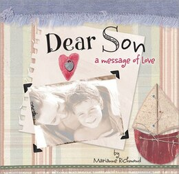 Book Dear Son: A Message of Love by Marianne Richmond
