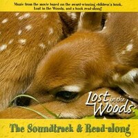 Lost In The Woods: Soundtrack/read-along