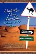 Dead Men Don't Leave Tips: Adventures X Africa