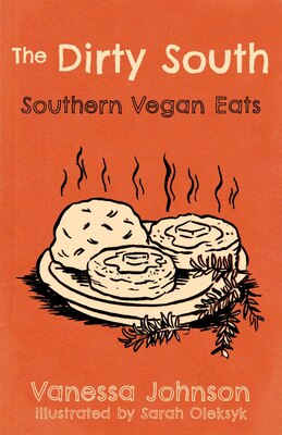 Book Hot Damn And Hell Yeah / Dirty South: A Vegan Cookbook by Ryan Splint