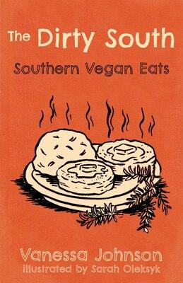 Book Hot Damn And Hell Yeah / Dirty South: A Vegan Cookbook by Ryan Splint