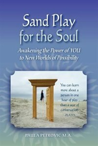 Sand Play For The Soul by Paula Petrovic