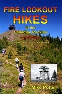 Book Fire Lookout Hikes in the Canadian Rockies by Mike Potter