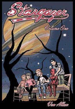 Book Stargazer Volume 1: an original all-ages graphic novel by Von Allan