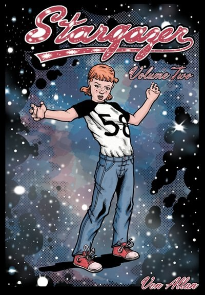 Stargazer: Volume 2: An original all-ages graphic novel and fantasy comic book about the adventures of three l by Von Allan