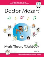 Doctor Mozart Music Theory Workbook Level 1a: In-Depth Piano Theory Fun for Children's Music…