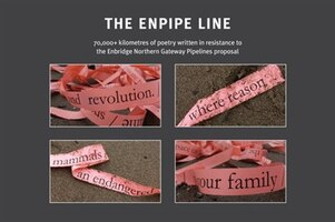 The Enpipe Line: 70,000+ Kilometers of Poetry Written in Resistance to the Enbridge Northern…