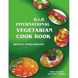 Book B.I.B. International Vegetarian Cookbook by Brenda Inniss-Boston