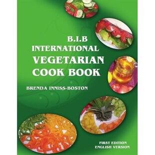 B.I.B. International Vegetarian Cookbook