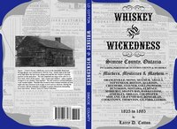 Whiskey & Wickedness - Simcoe County - Murders, Mysteries & Mayhem