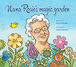 Book Nana Rosie's Magic Garden by Alyce Feindel