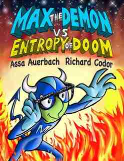 Max the Demon vs Entropy of Doom by Assa Auerbach