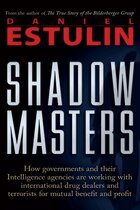 Shadow Masters: An International Network of Governments and Secret-Service Agencies Working…