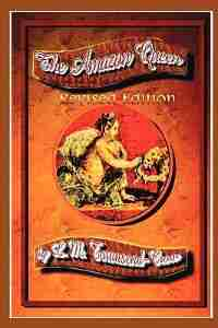 The Amazon Queen, Revised Edition by L. M. Townsend-Crow