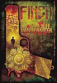 Finch by Jeff Vandermeer