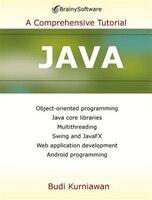 Java 7: A Comprehensive Tutorial
