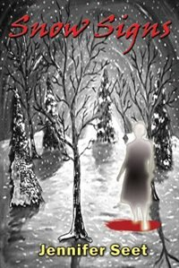 Snow Signs by Jennifer Seet