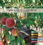 Niagara Cooks, a seasonal attitude: the rhythm of the seasons