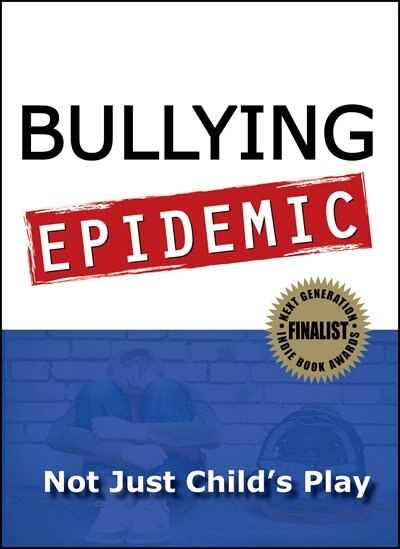 Bullying Epidemic: Not Just Child's Play by Lorna S Blumen