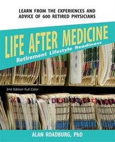 Life After Medicine (Color Edition): Retirement Lifestyle Readiness